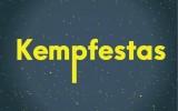 """""""Kempfestas"""" – paauglio bilietas į sėkmę"""